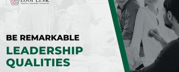 5 Leadership Qualities That Will Make You Remarkable
