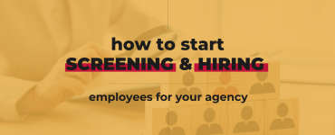How to start screening and hiring employees for your agency