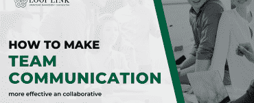 How to Make Your Team Communication More Effective and Collaborative